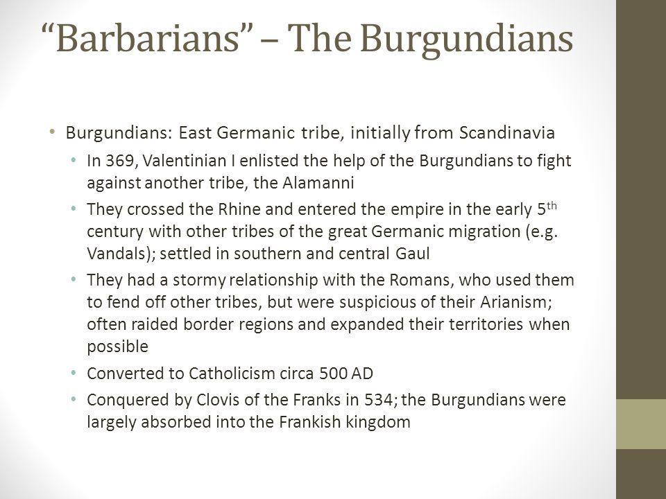 Barbarians – The Burgundians