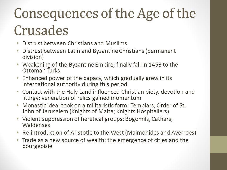Consequences of the Age of the Crusades