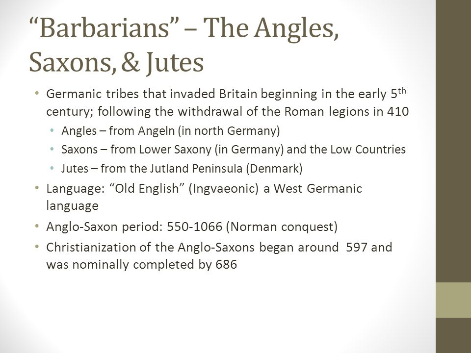 Barbarians – The Angles, Saxons, & Jutes