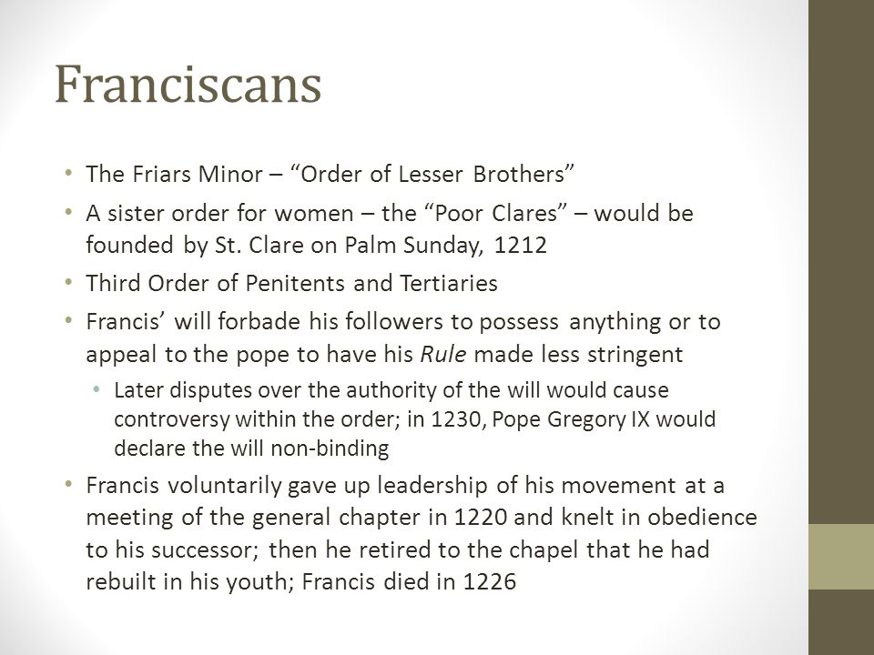 Franciscans The Friars Minor – Order of Lesser Brothers