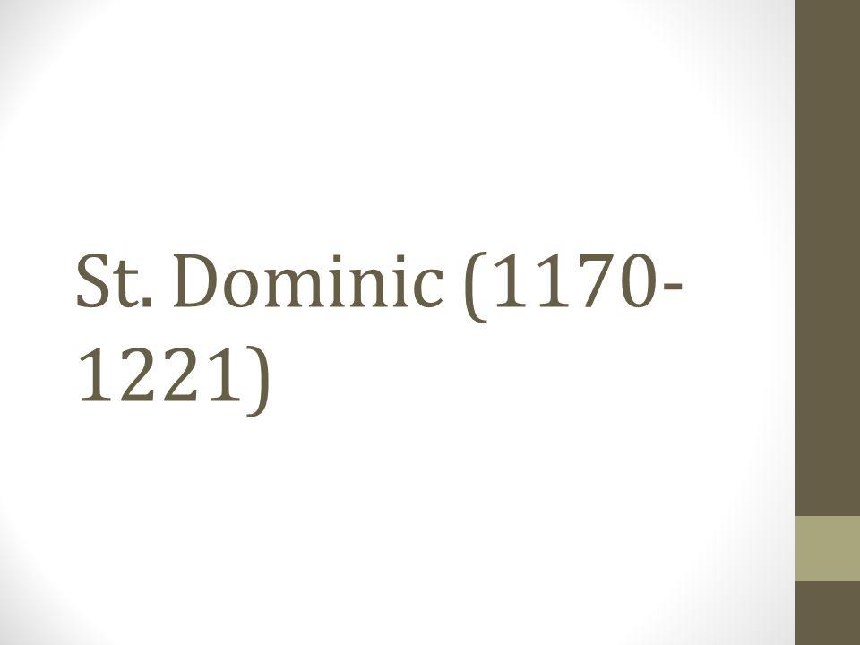 St. Dominic (1170-1221)