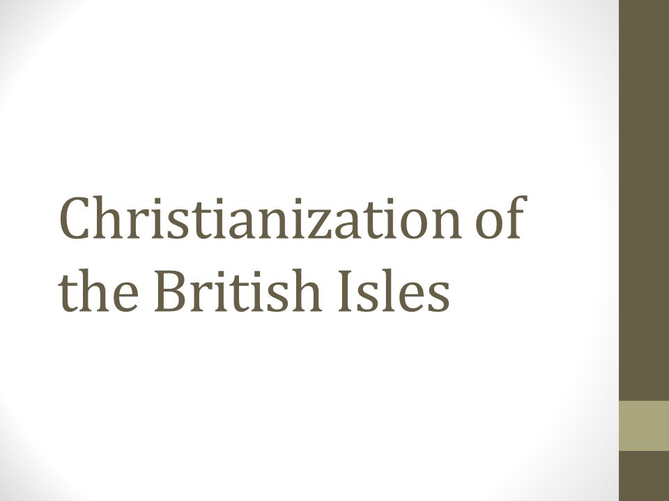 Christianization of the British Isles