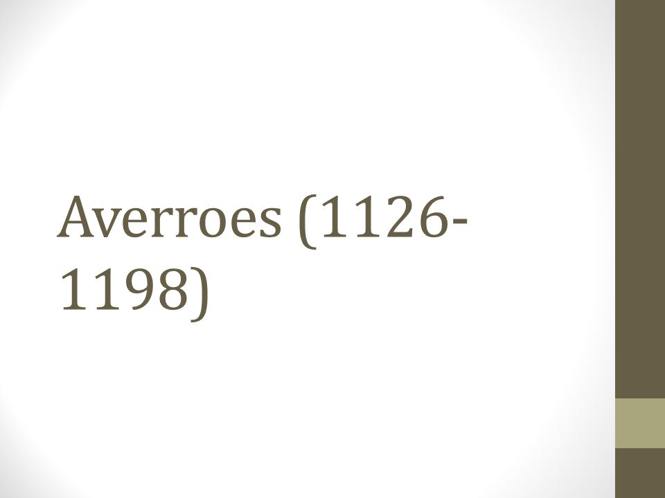 Averroes (1126-1198)