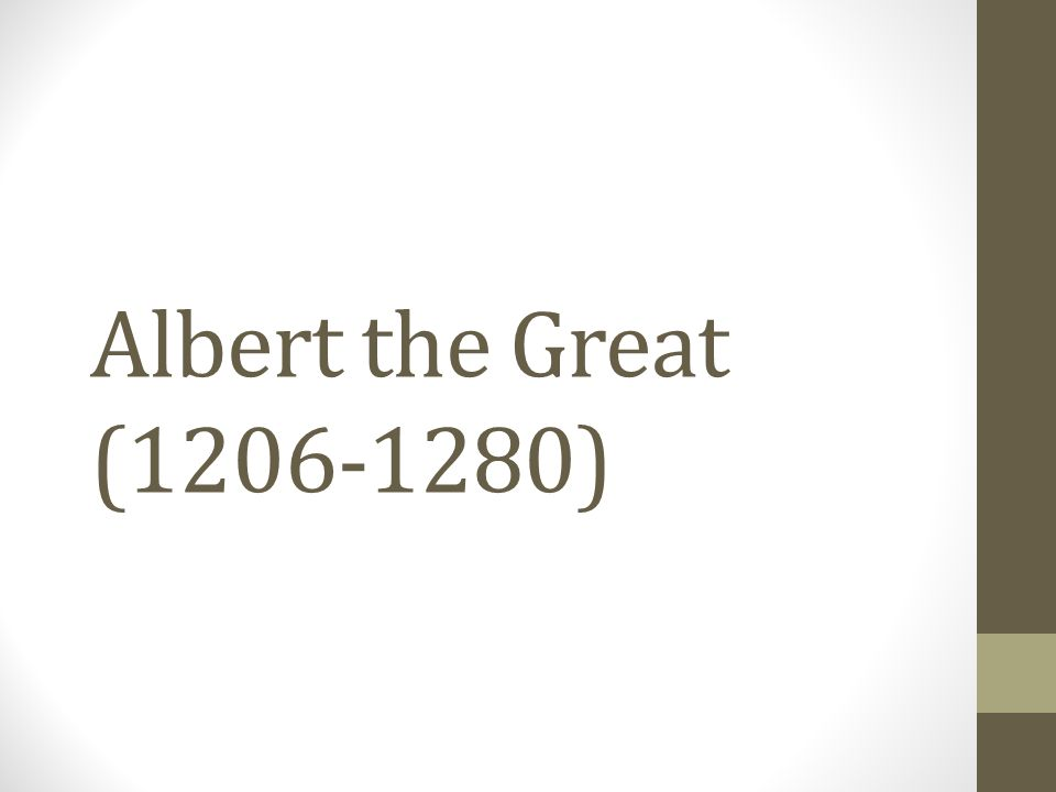 Albert the Great (1206-1280)