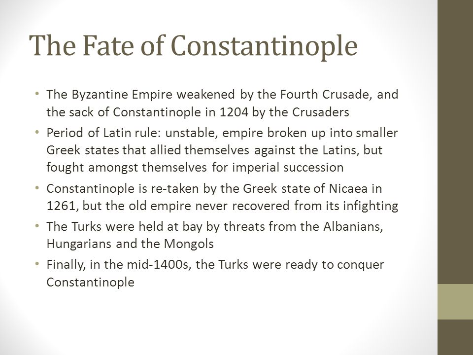 The Fate of Constantinople