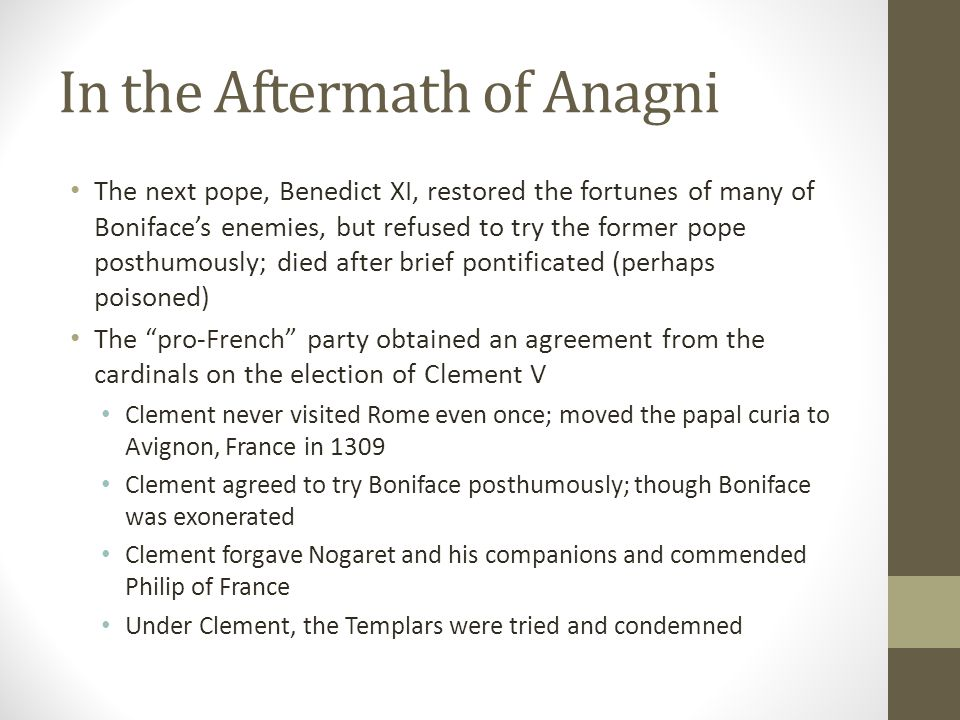 In the Aftermath of Anagni