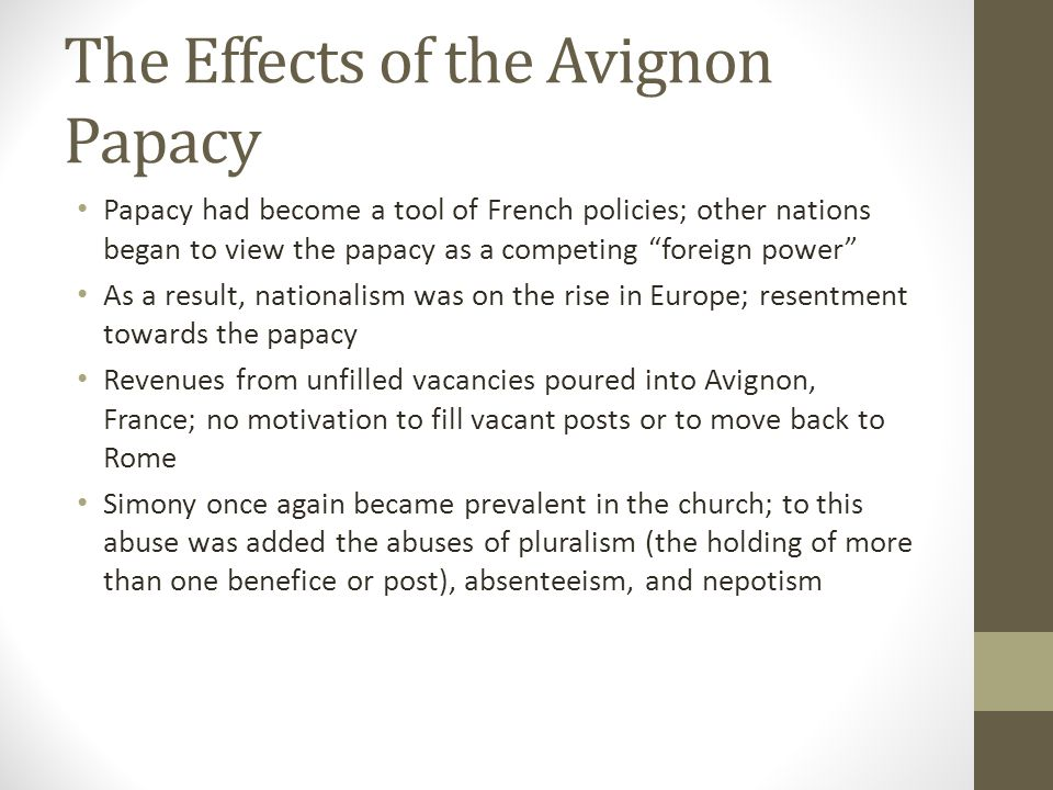 The Effects of the Avignon Papacy