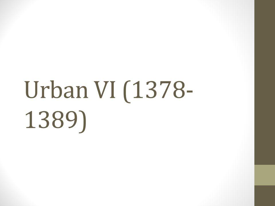 Urban VI (1378-1389)