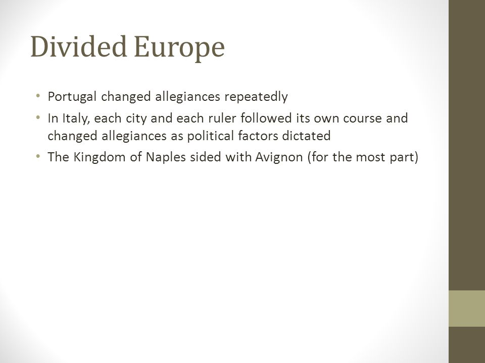 Divided Europe Portugal changed allegiances repeatedly