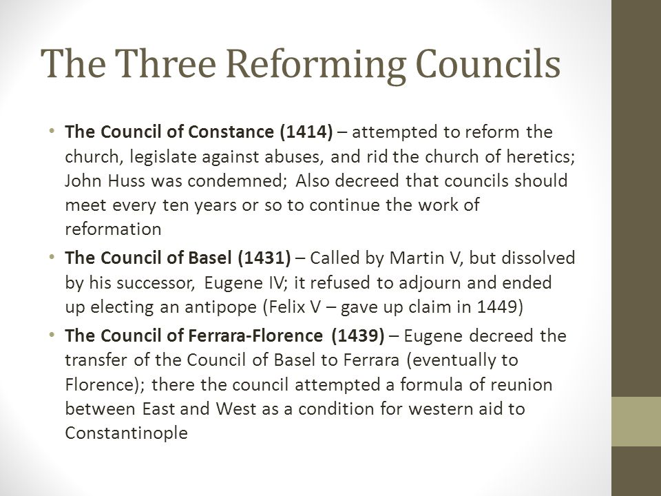 The Three Reforming Councils