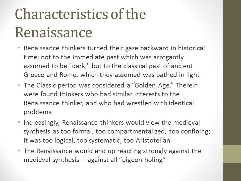 Characteristics of the Renaissance