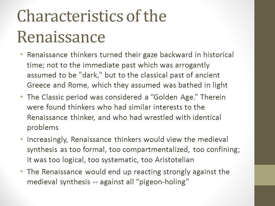 Characteristics of the Renaissance