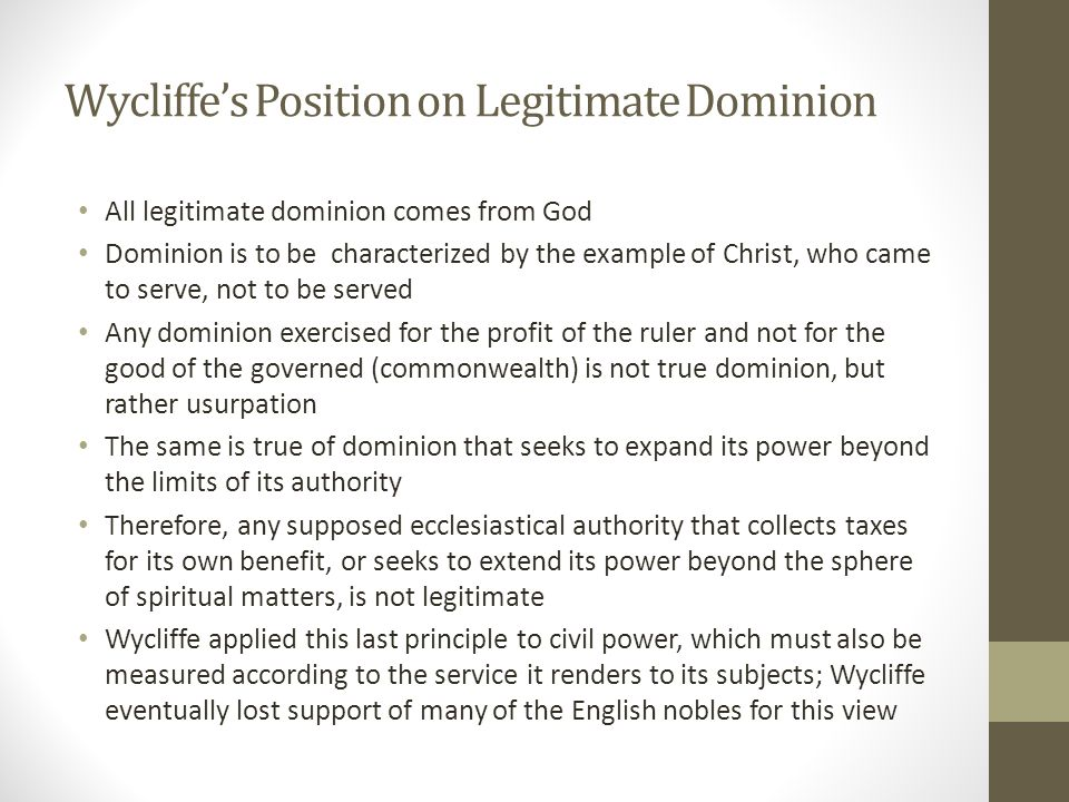Wycliffe's Position on Legitimate Dominion