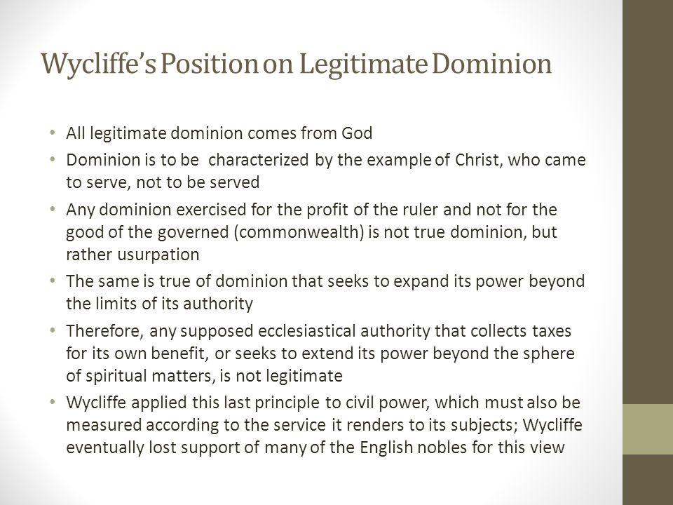 Wycliffe's Position on Legitimate Dominion