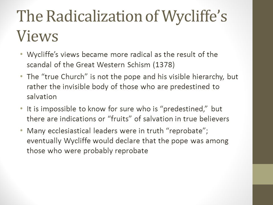 The Radicalization of Wycliffe's Views