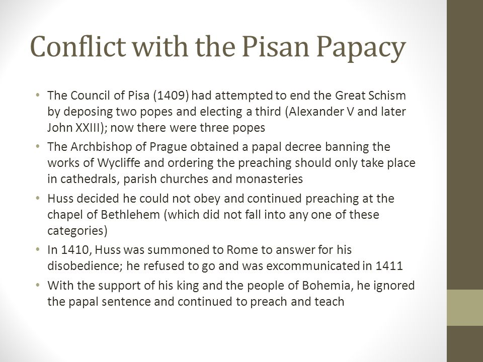 Conflict with the Pisan Papacy