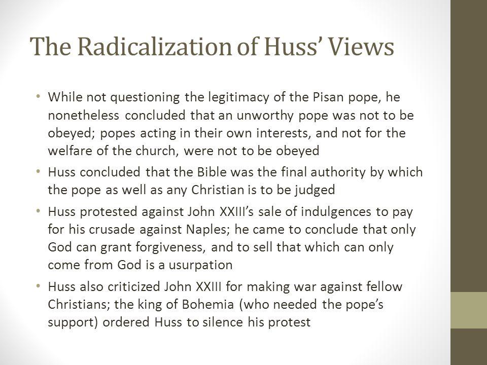 The Radicalization of Huss' Views