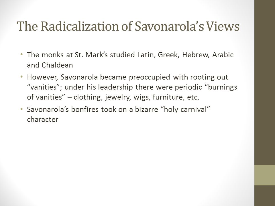 The Radicalization of Savonarola's Views