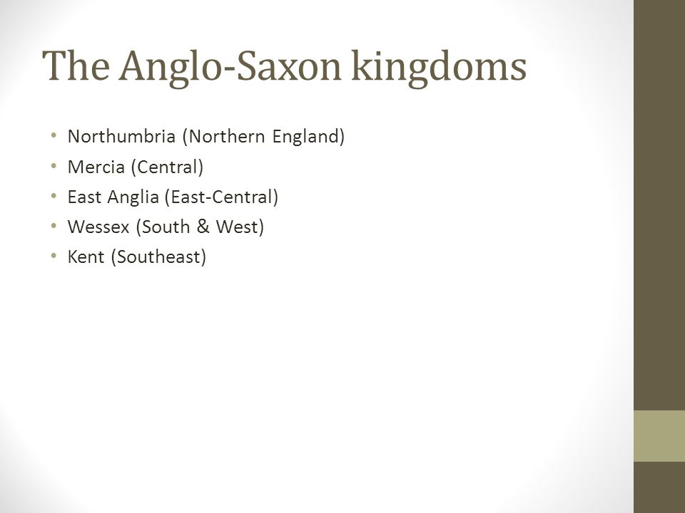 The Anglo-Saxon kingdoms