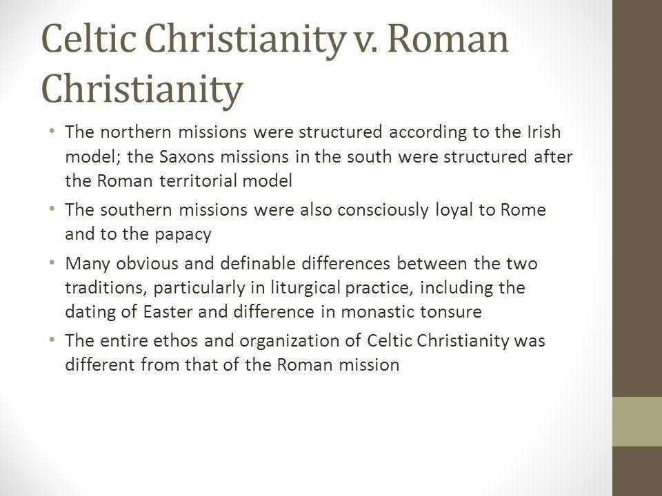 Celtic Christianity v. Roman Christianity