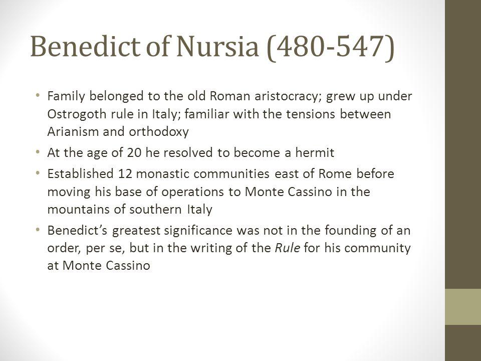 Benedict of Nursia (480-547)