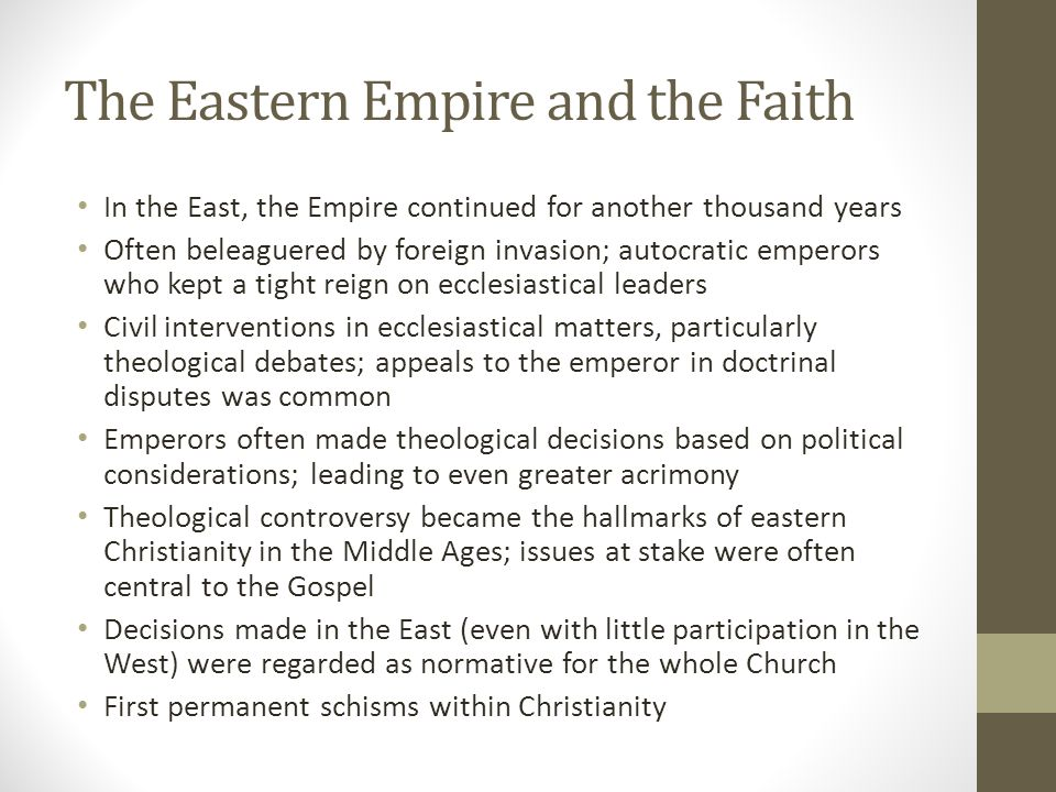 The Eastern Empire and the Faith