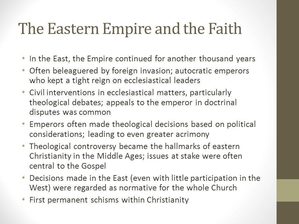 The Eastern Empire and the Faith