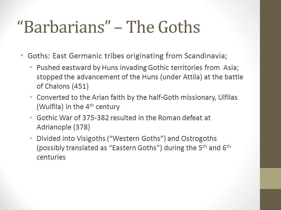 Barbarians – The Goths