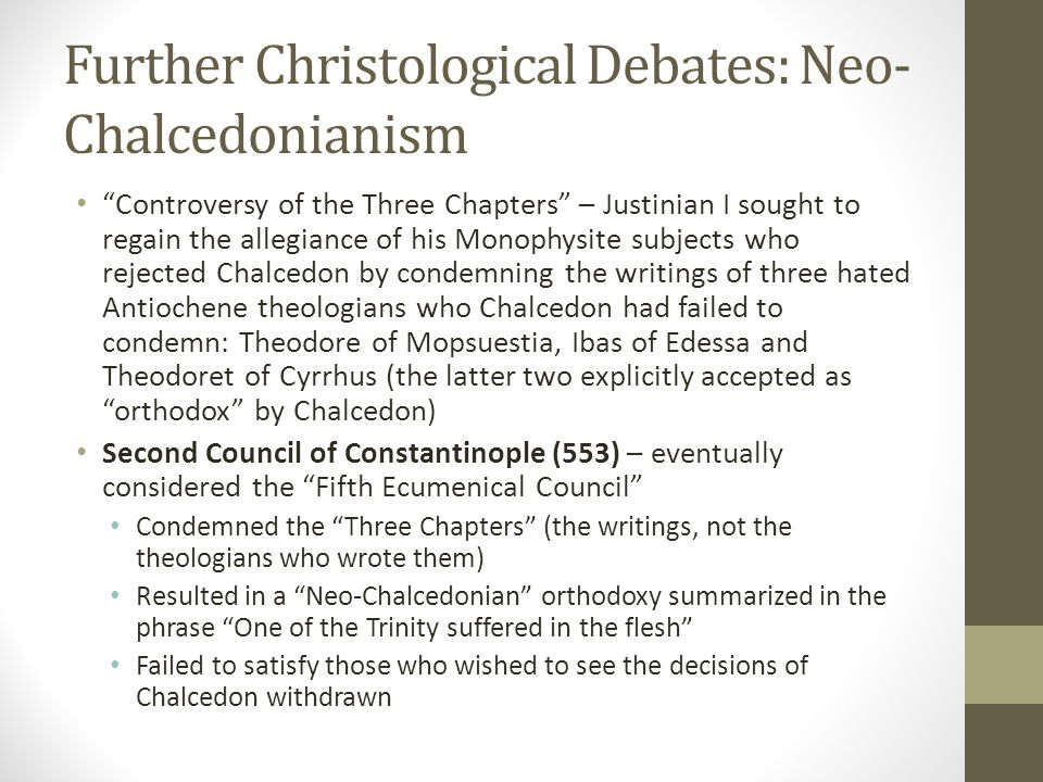 Further Christological Debates: Neo-Chalcedonianism
