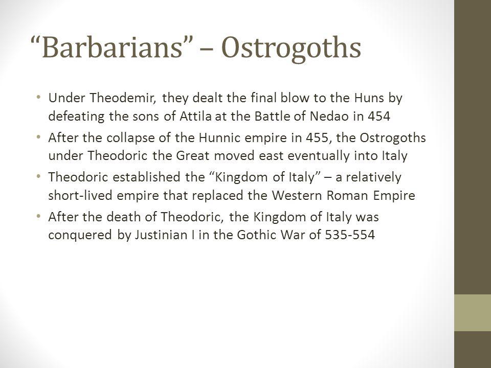 Barbarians – Ostrogoths