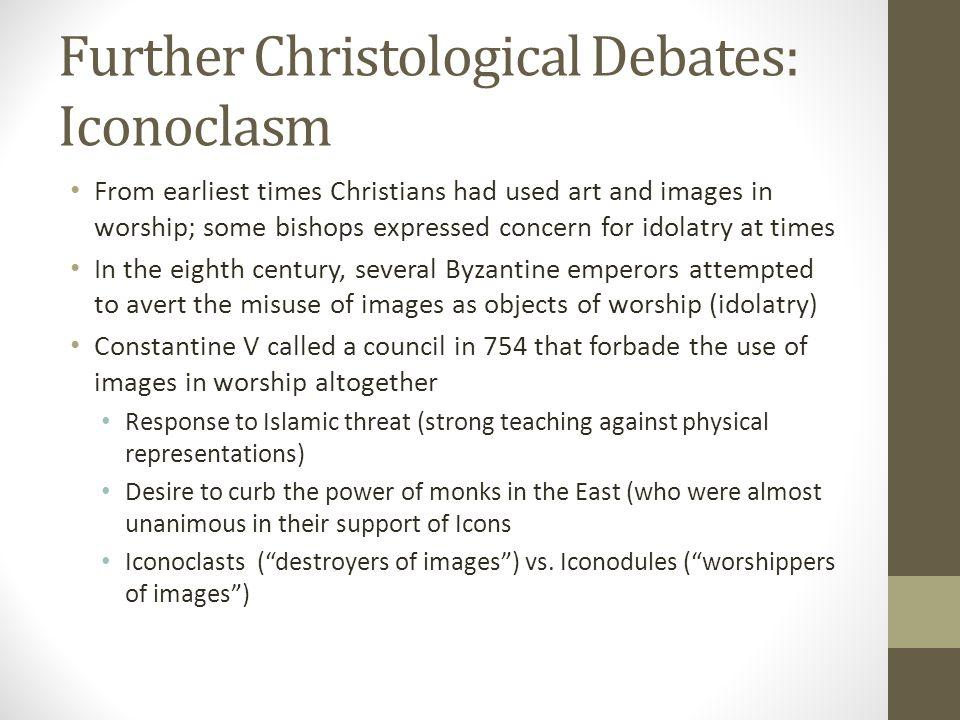 Further Christological Debates: Iconoclasm