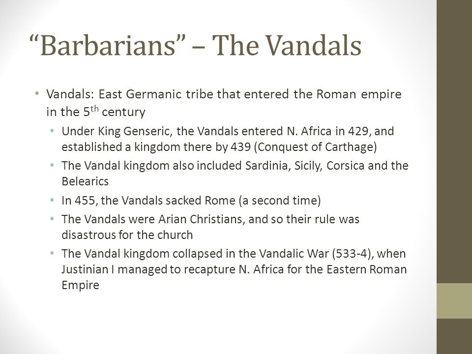 Barbarians – The Vandals
