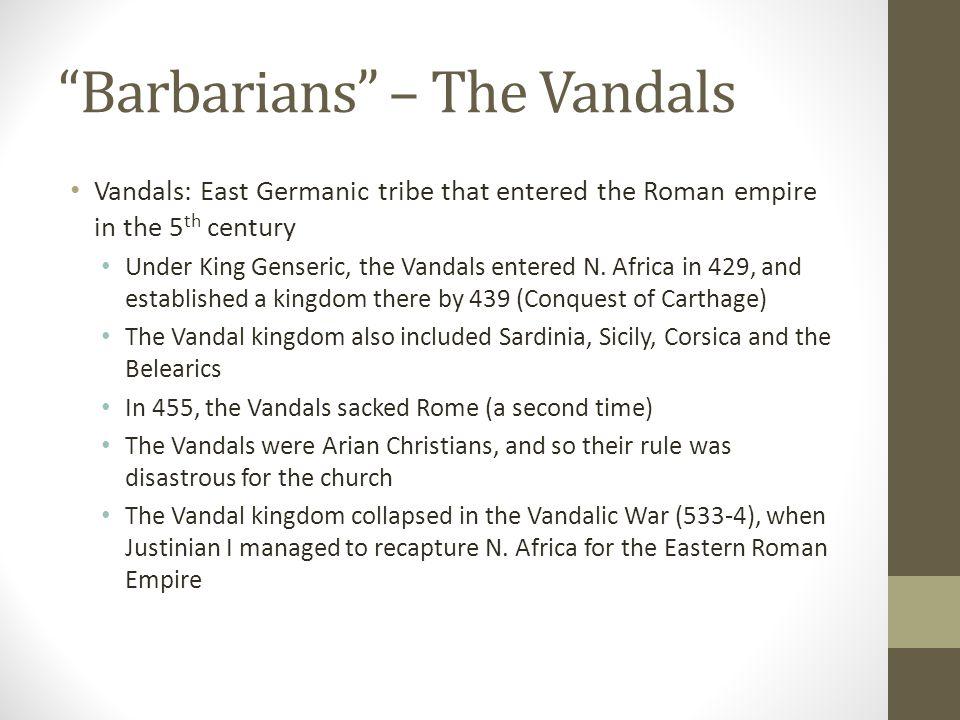 Barbarians – The Vandals
