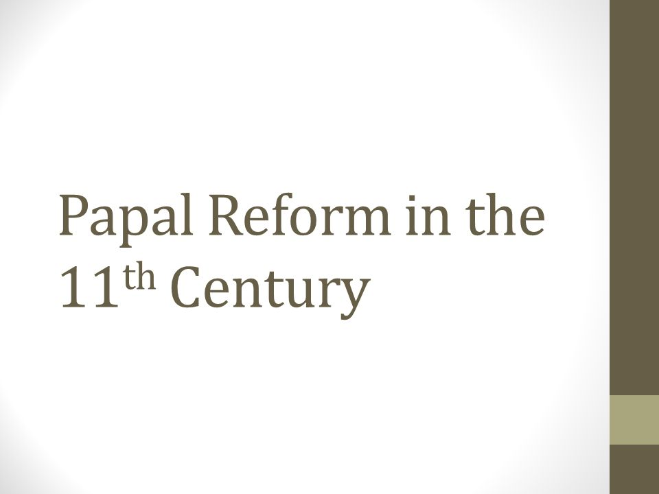 Papal Reform in the 11th Century