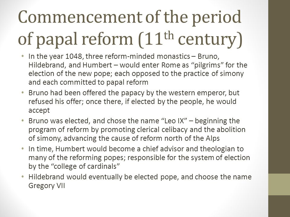 Commencement of the period of papal reform (11th century)