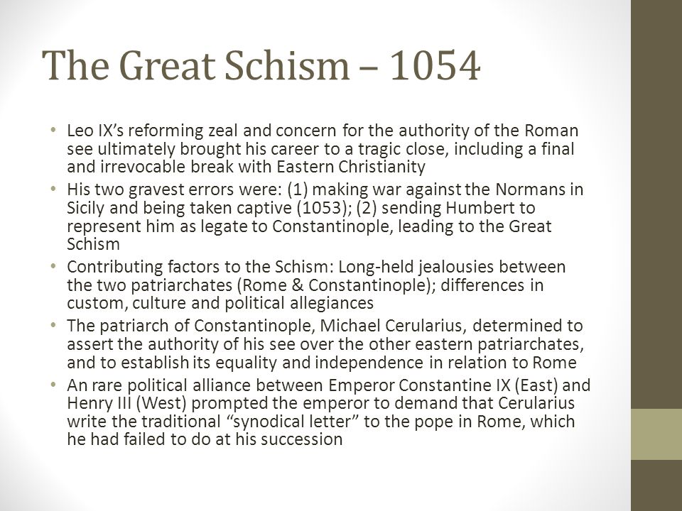 The Great Schism – 1054