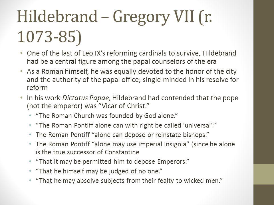 Hildebrand – Gregory VII (r. 1073-85)