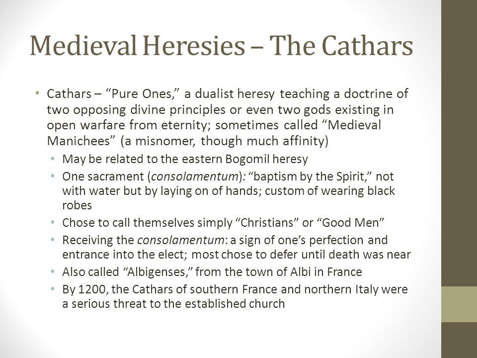 Medieval Heresies – The Cathars