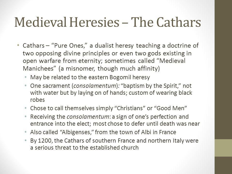 Medieval Heresies – The Cathars