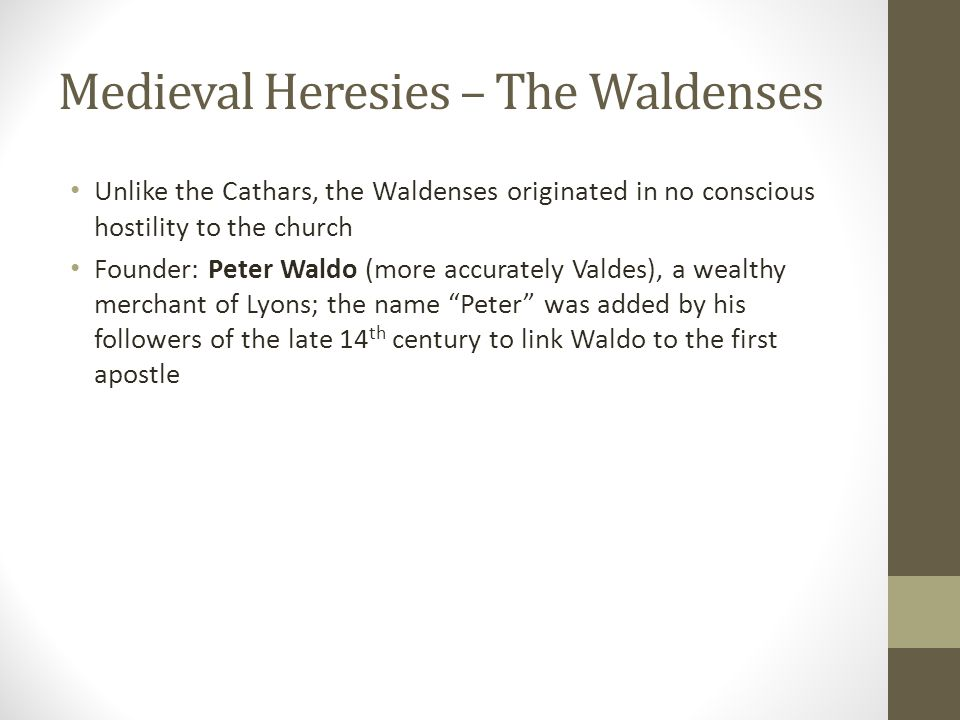 Medieval Heresies – The Waldenses