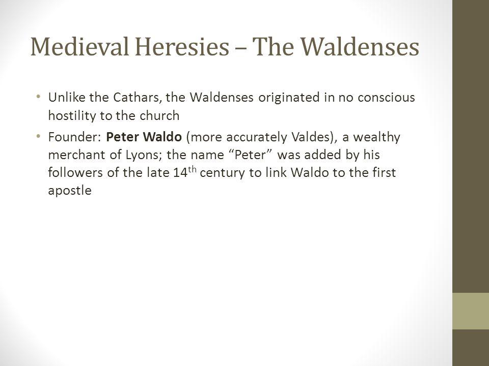 Medieval Heresies – The Waldenses