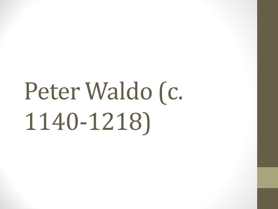 Peter Waldo (c. 1140-1218)