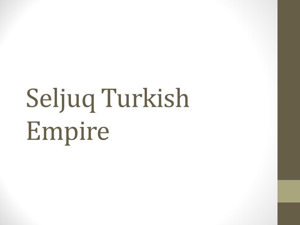Seljuq Turkish Empire
