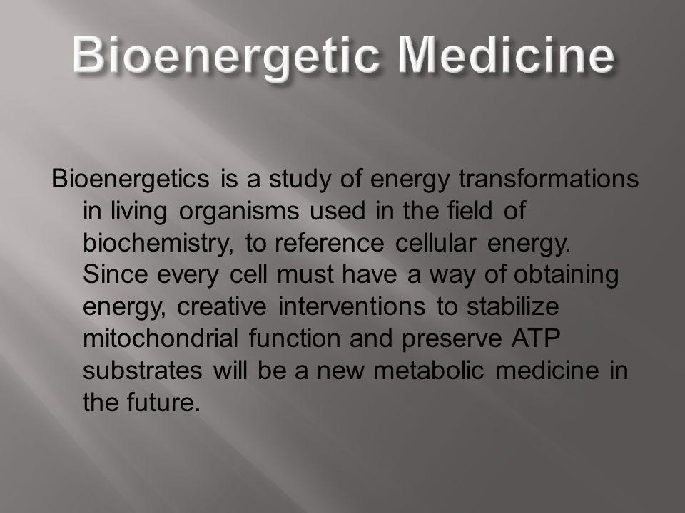 Bioenergetic Medicine
