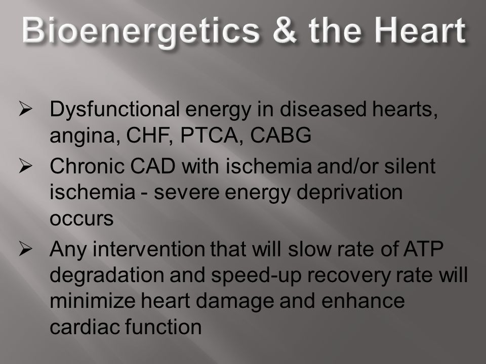 Bioenergetics & the Heart