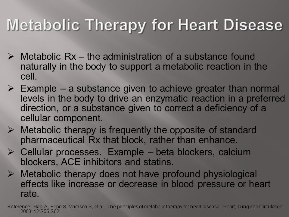 Metabolic Therapy for Heart Disease