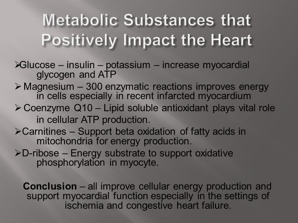 Metabolic Substances that Positively Impact the Heart