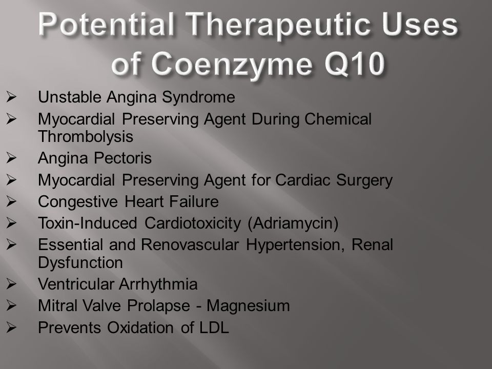 Potential Therapeutic Uses of Coenzyme Q10
