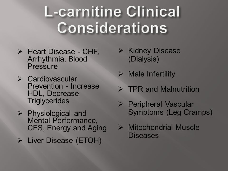 L-carnitine Clinical Considerations