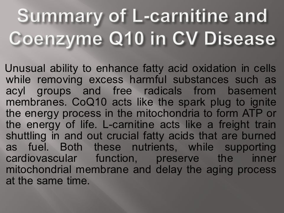 Summary of L-carnitine and Coenzyme Q10 in CV Disease